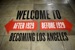 "One of the exhibits ""Becoming Los Angeles"""